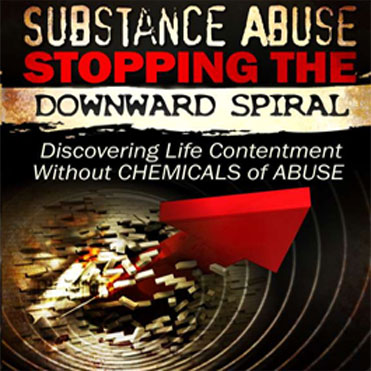cover for Substance Abuse Stopping the Downward Spiral E-Book download